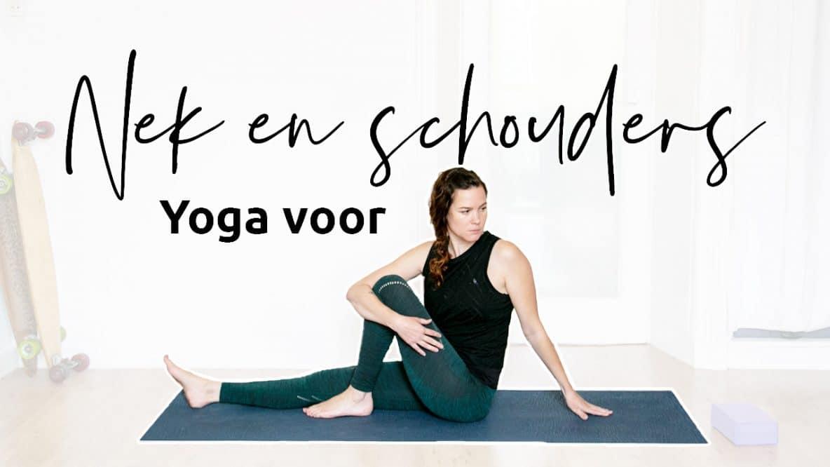 Maak nek en schouders los met yoga