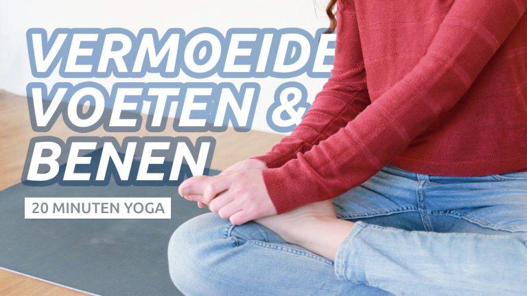 Yoga voor vermoeide voeten en benen